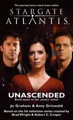 STARGATE ATLANTIS Unascended (Book 7 in the Legacy series)
