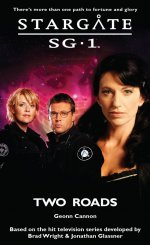 Cover: STARGATE SG-1: Two Roads