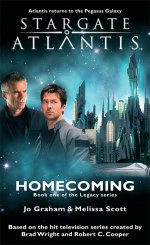 Cover: STARGATE ATLANTIS: Homecoming (Book 1 in The Legacy series)