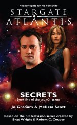 Cover: STARGATE ATLANTIS: Secrets (Book 5 in The Legacy series)