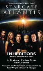 Cover: STARGATE ATLANTIS: The Inheritors (Book 6 in The Legacy series)