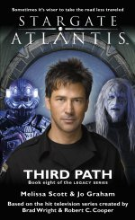 Cover: STARGATE ATLANTIS: Third Path (Book 8 in the Legacy series)